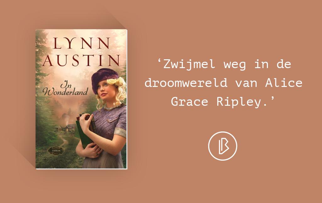 Recensie: Lynn Austin – In Wonderland