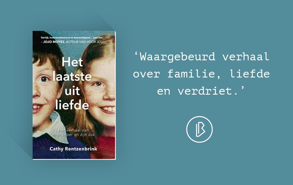 Recensie: Cathy Rentzenbrink – Het laatste uit liefde