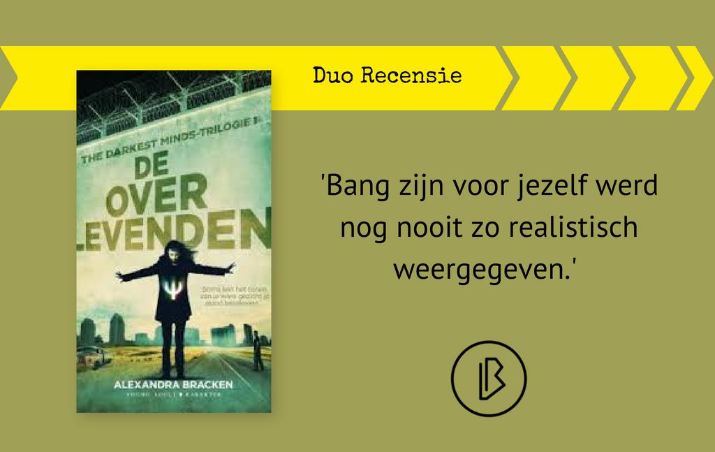 Duo-recensie: Alexandra Bracken – De Overlevenden (The Darkest Minds-trilogie 1)
