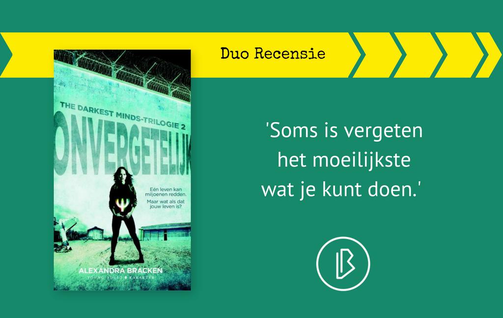 Duo-recensie: Alexandra Bracken – Onvergetelijk (The Darkest Minds-trilogie 2)
