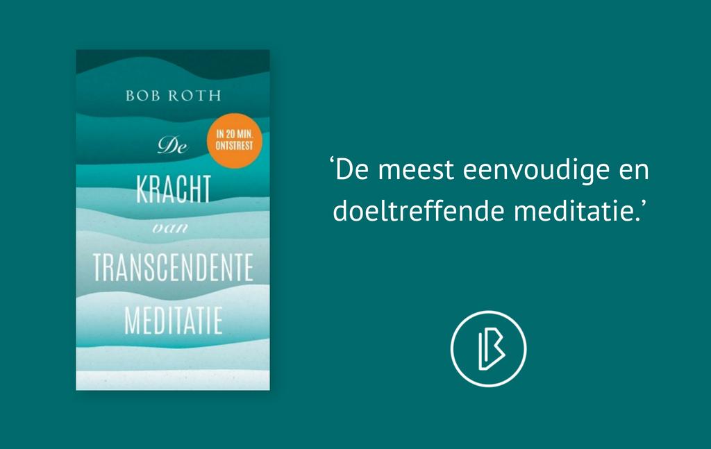 Recensie: Bob Roth – De kracht van Transcendente Meditatie