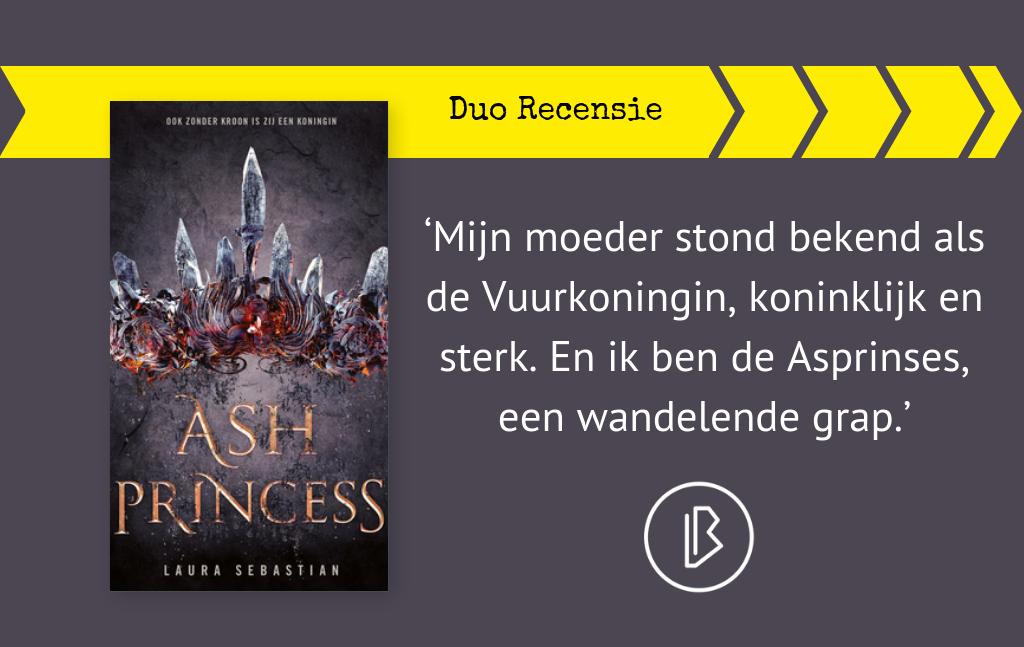 Duo-recensie: Laura Sebastian – Ash Princess