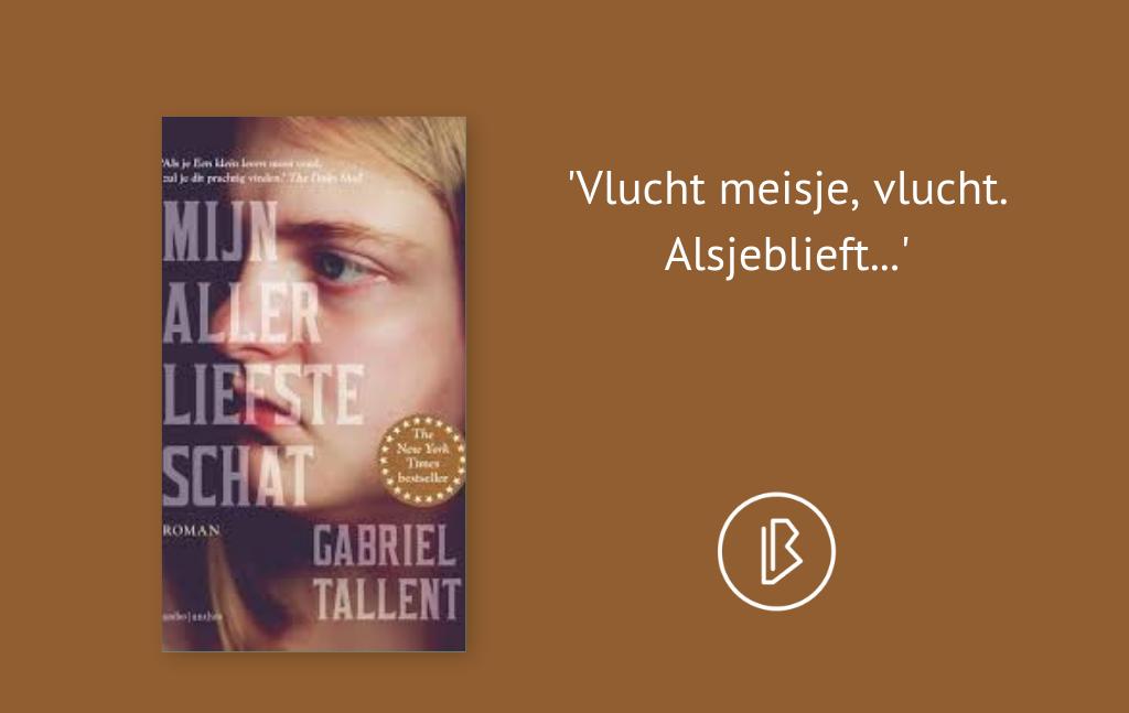 Recensie: Gabriel Tallent – Mijn allerliefste schat