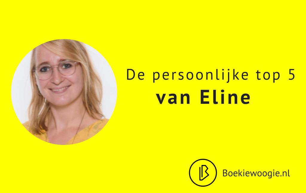 De persoonlijke Top 5 van Eline
