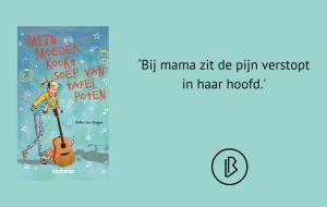 Recensie: Aefke ten Hage – Mijn moeder kookt soep van tafelpoten