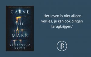 Recensie: Veronica Roth – Carve the mark 1 - Carve the mark