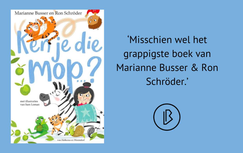 Recensie: Marianne Busser & Ron Schröder – Ken je die mop…?