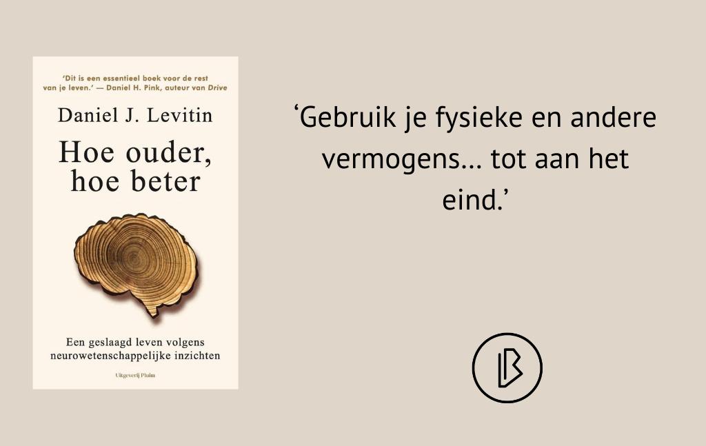 Recensie: Daniel J. Levitin – Hoe ouder, hoe beter