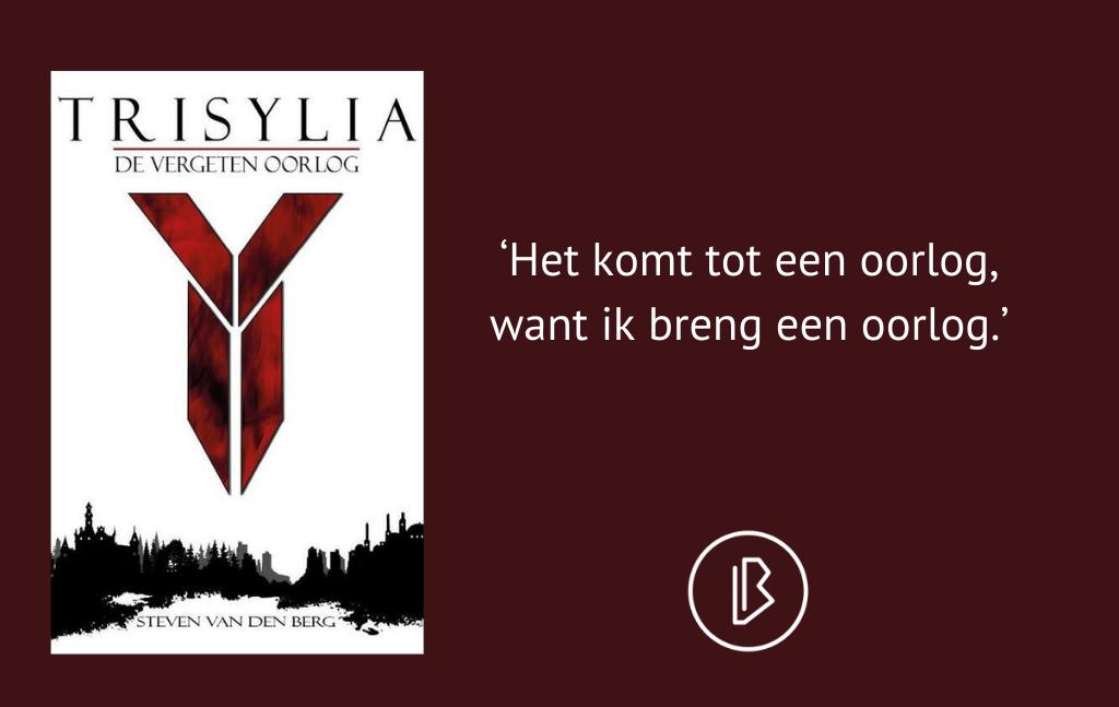 Recensie: Steven van den Berg – Trisylia – De Vergeten Oorlog